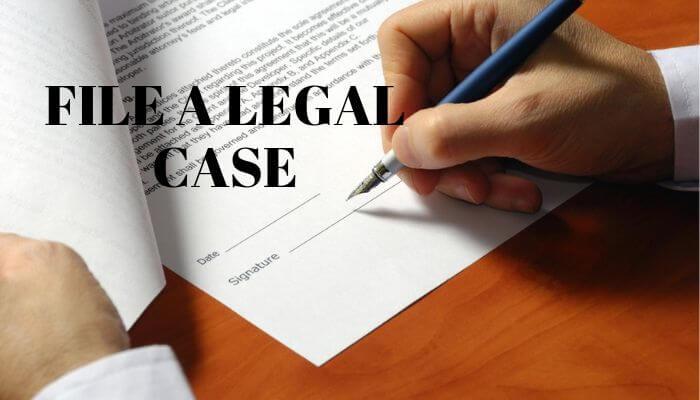 FILE A LEGAL CASE