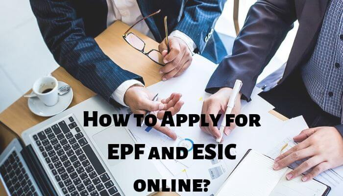 How to Apply for EPF and ESIC online_