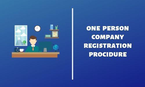 one person company registration procedure
