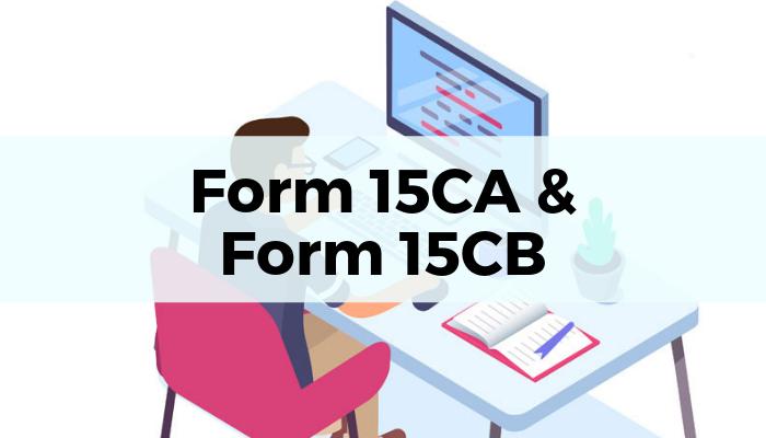 Form 15CA &CB