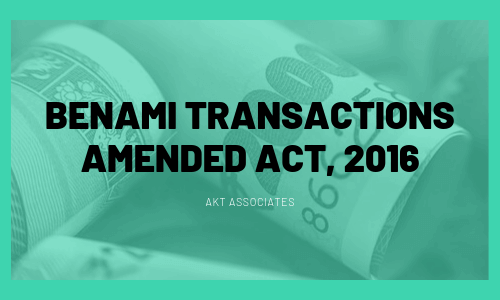 Benami Transactions Amended Act, 2016
