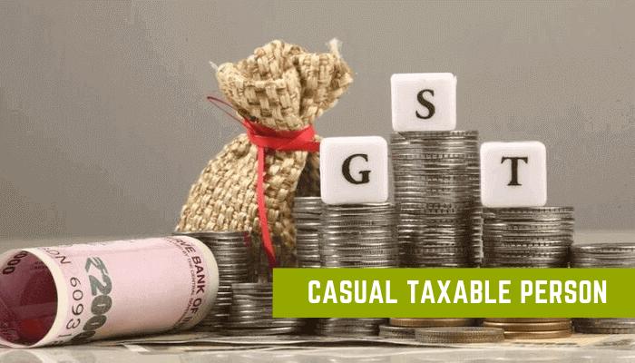 Casual Taxable Person