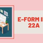 E-form INC-22A