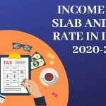 income tax slab in india 2020-21