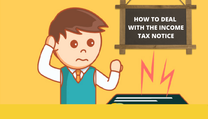 How To Deal With Income Tax Notice