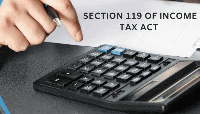 Section 119 of Income Tax Act