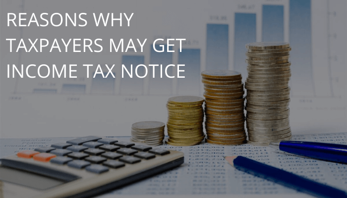 When Taxpayers Get Income Tax Notice