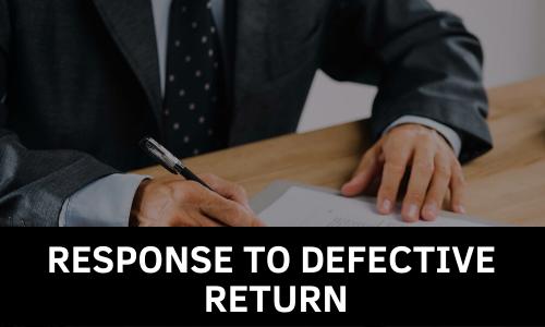 Section 139 (9) Defective Return Notice