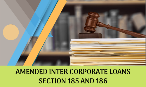 Amended Intercorporate Loans Section 185 and 186 Amended Intercorporate Loans Section 185 and 186