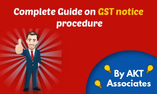Complete Guide on GST notice procedure