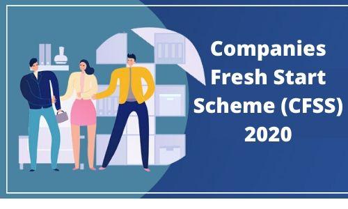 Companies Fresh Start Scheme (CFSS) 2020