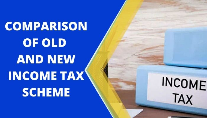 Old and New Income Tax Scheme