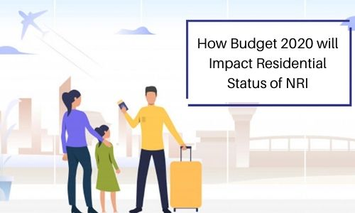 How budget 2020 will Impact Residential Status of NRI