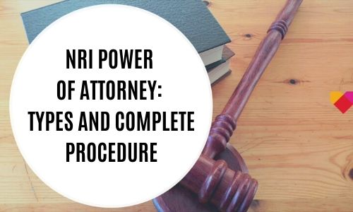 NRI Power of Attorney_ Types and Complete Procedure