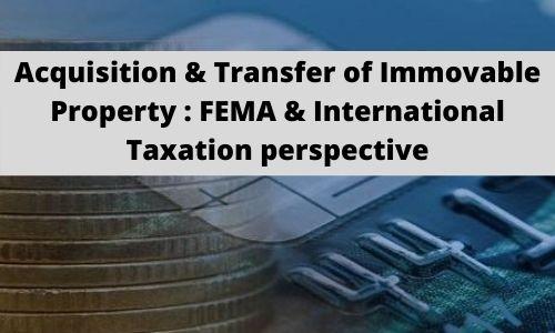 FEMA & International Taxation perspective