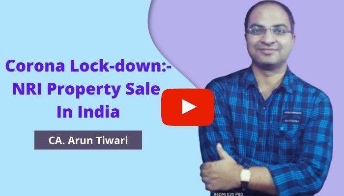 Corona Lock-down_- NRI Property Sale in India