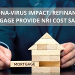 Refinancing mortgage provide NRI cost savings